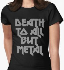 Death to All But Metal Women's Fitted T-Shirt