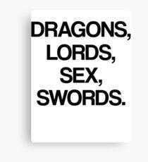 DRAGONS, LORDS, SEX, SWORDS Canvas Print