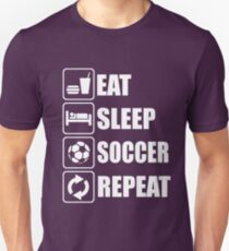 Eat Sleep Soccer Repeat Unisex T-Shirt