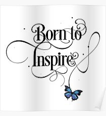 Born To Inspire Cute Modern Motivational Lettering Text With Butterfly Poster