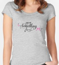 Buy Me Something - Cute Funny Girly Shopping Typography Bow Lettering Text T-Shirts And Gifts Design Women's Fitted Scoop T-Shirt