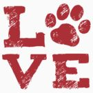 LOVE with Dog Paw Print by Jenn Inashvili
