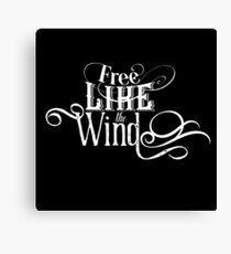 Free Like The Wind - Cool Vintage Retro Boho Style Lettering Text Freedom Bohemian T-Shirt  Canvas Print
