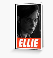 """The Last Of Us Part 2 """"Obey Ellie"""" Greeting Card"""