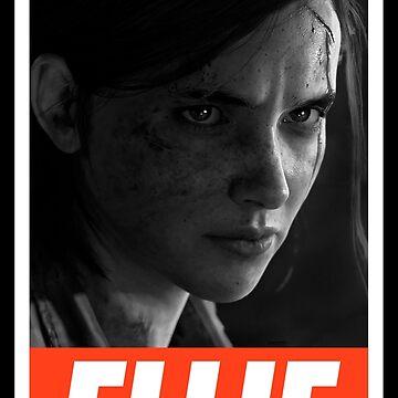 """The Last Of Us Part 2 """"Obey Ellie"""" de Doge21"""