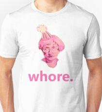 Whore. Unisex T-Shirt