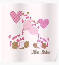 Little Sister cute baby giraffes and hearts Poster