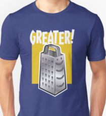 Greater! Cheese or Other. T-Shirt