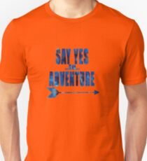 Say Yes to Adventure - Midnight Unisex T-Shirt