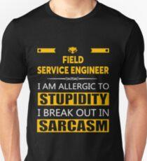 FIELD SERVICE ENGINEER - SARCASM TEES AND HOODIE T-Shirt