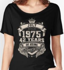 July 1975 42 Years of Being Awesome Women's Relaxed Fit T-Shirt