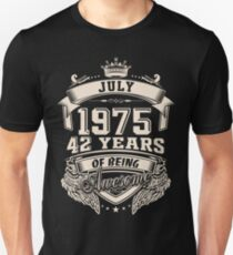 July 1975 42 Years of Being Awesome Unisex T-Shirt