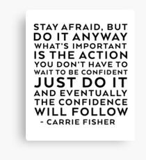 CARRIE FISHER QUOTE Canvas Print