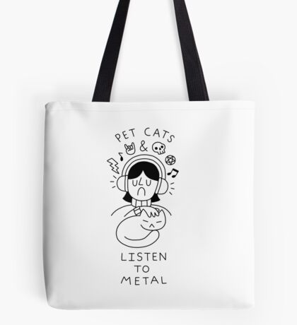Pet Cats & Listen To Metal Tote Bag