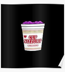 Cup Sizzurp Poster