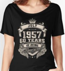 Born In July 1957, 60 Years Of Being Awesome Women's Relaxed Fit T-Shirt