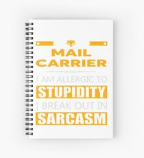 MAIL CARRIER - SARCASM TEES AND HOODIE Spiral Notebook