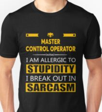 MASTER CONTROL OPERATOR - SARCASM TEES AND HOODIE Unisex T-Shirt