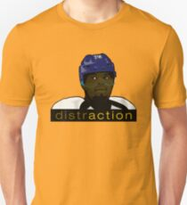 distraction Unisex T-Shirt
