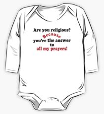 ✔Are you religious? Because...ټ One Piece - Long Sleeve