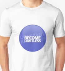BECOME LIMITLESS. Unisex T-Shirt