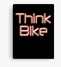 THINK BIKE! BIKE, BICYCLE, CYCLING, CYCLE, safety, MOTORBIKE, red Canvas Print
