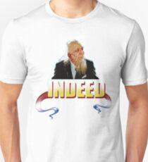 Indeed movie quote Unisex T-Shirt