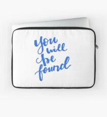You Will Be Found Dear Evan Hansen Laptop Sleeve