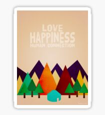 Love. Happiness. Human Connection. Sticker