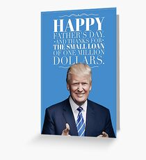 Donald Trump Father's Day Card Greeting Card