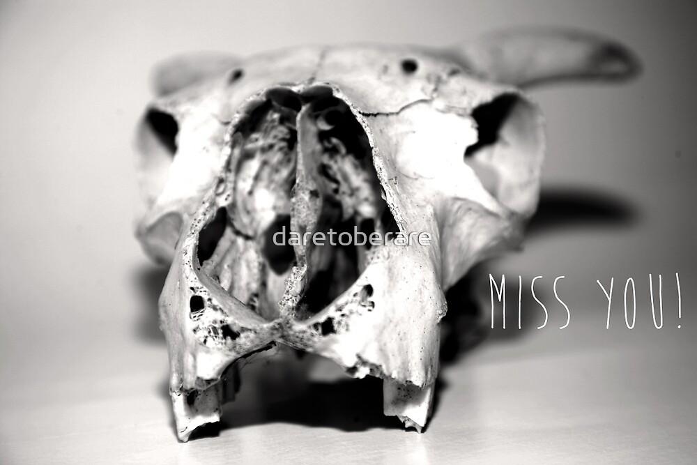 Miss you by daretoberare