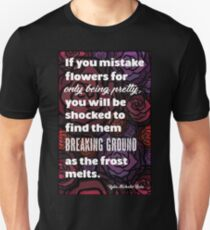 The Strength of Flowers Unisex T-Shirt