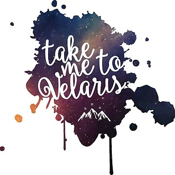 Take Me to Velaris - ACOMAF by LimerenceCreate
