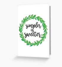 Simpler is Sweeter, Simplicity and Minimalist Laurel Wreath Greeting Card