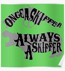 Once A Skipper, Always A Skipper (Hippo) Poster