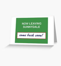Sunnydale Sign - Now Leaving Greeting Card
