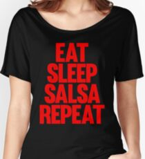 Eat Sleep Salsa Repeat - Red Logo Women's Relaxed Fit T-Shirt