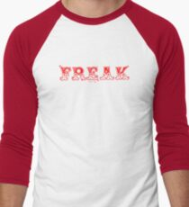 FREAK SHOW - Art By Kev G Men's Baseball ¾ T-Shirt
