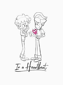 In A Heartbeat Drawing T Shirts Redbubble