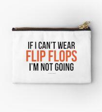 Wenn ich Flip-Flops nicht tragen kann, gehe ich nicht Täschchen