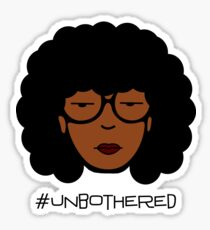 Unbothered Sticker