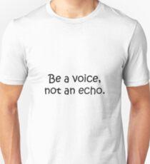 Be a Voice! T-Shirt