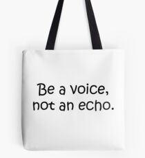 Be a Voice! Tote Bag