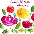 Come to the garden by greenrainart