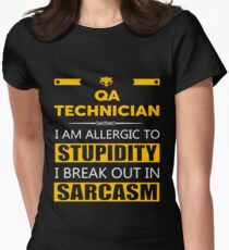 QA TECHNICIAN - SARCASM TEES AND HOODIE Women's Fitted T-Shirt