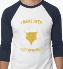 BEER SHIRT MY SUPERPOWER I LOVE BEER APPAREL Men's Baseball ¾ T-Shirt