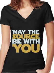 May The Source Be With You Women's Fitted V-Neck T-Shirt