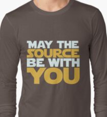 May The Source Be With You Long Sleeve T-Shirt