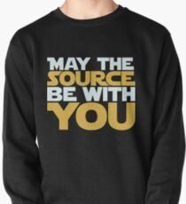 May The Source Be With You Pullover