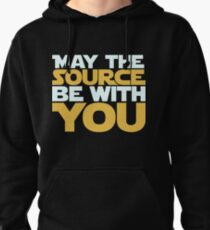May The Source Be With You Pullover Hoodie